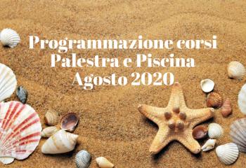 Orari di apertura e programmazione corsi Agosto 2020
