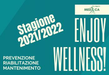 FITNESS MEDICO - STAGIONE 2021/2022: ENJOY WELLNESS!!!