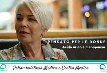 Acido urico: il valore aumenta in menopausa