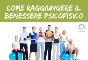 Come raggiungere il benessere psicofisico con sport e alimentazione